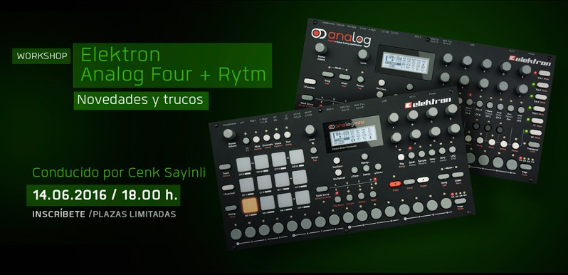Workshop: Elektron Analog Four y RYTM al descubierto