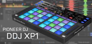 Desvelamos en profundidad el controlador DDJ XP1
