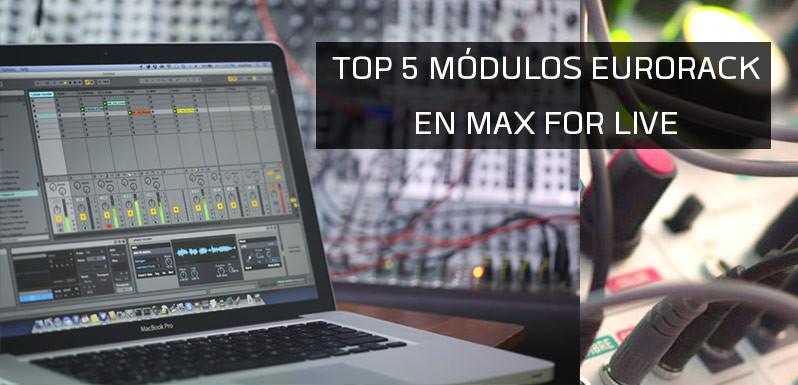 Top-5-mOdulos-Eurorack-en-Max-for-Live