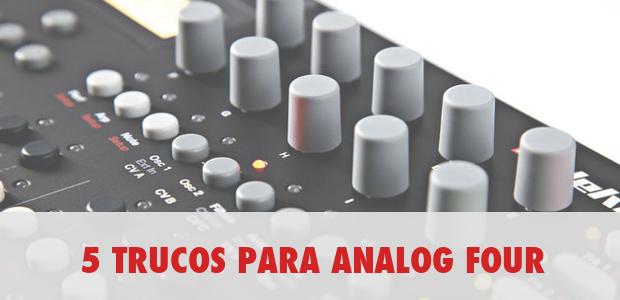 5-trucos-analog-four