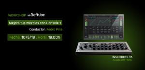 Workshop: Mejora tus mezclas con Console 1