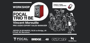 Workshop: Focal Trio 11 Be en Bridge_48