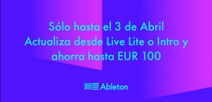 Promo: Ahorra hasta 100 euros al actualizar Live Lite o Intro