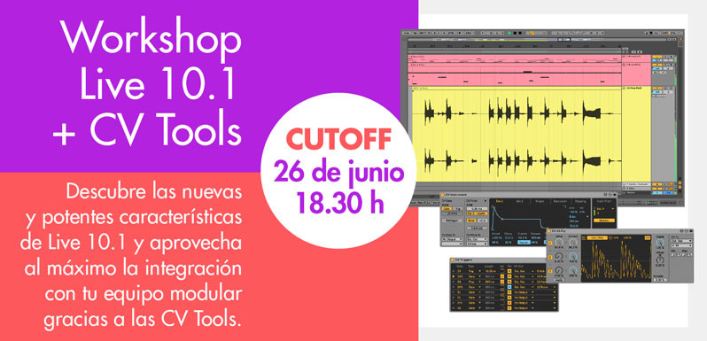 Workshop Ableton Live 10.1 y CV Tools
