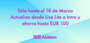 Actualiza desde Live Lite o Intro y ahorra 100 €
