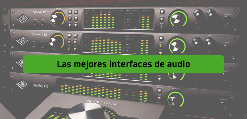 Las mejores interfaces de audio según tus necesidades